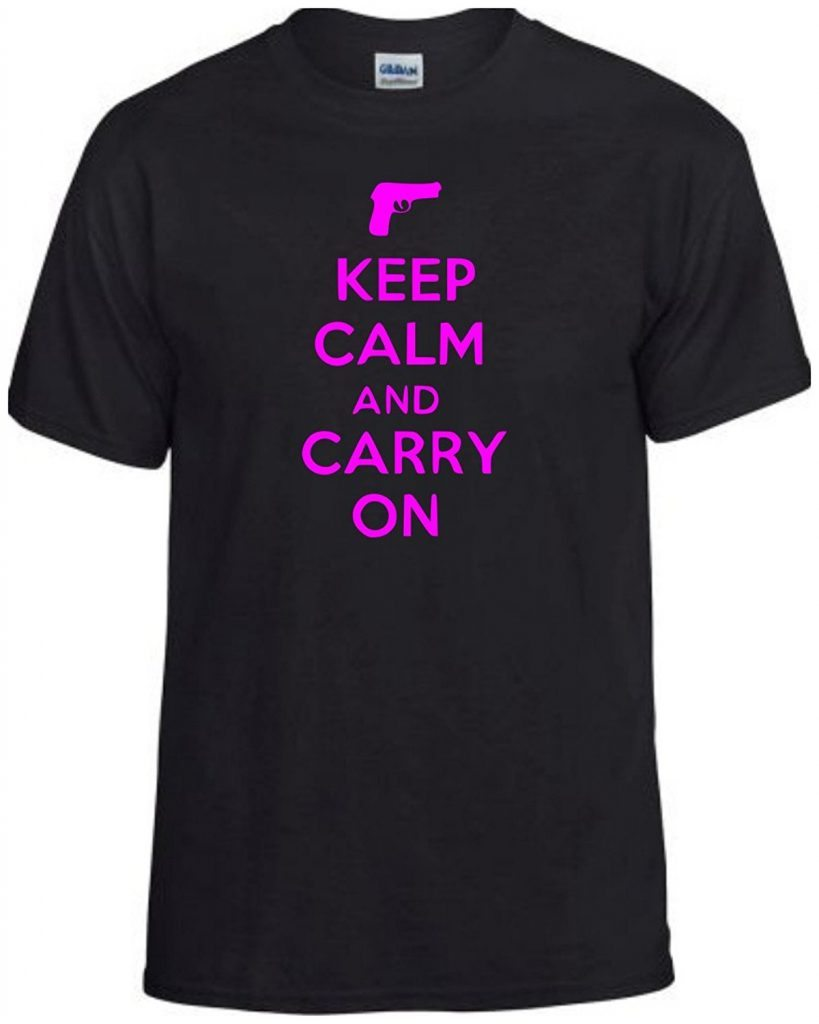 Keep Calm Carry On T Shirt Gun